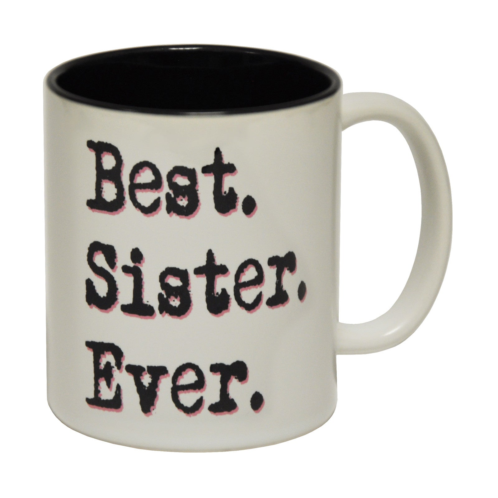 Best sister ever ceramic tea coffee mug novelty joke Best coffee cups ever