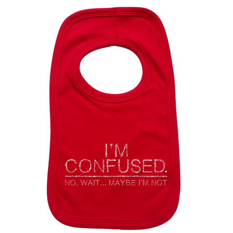 123t Baby I'm Confused Wait Maybe I'm Not Funny Baby Bib - 123t clothing gifts presents