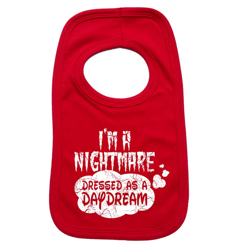 123t Baby I'm A Nightmare Dressed As A Daydream Funny Baby Bib - 123t clothing gifts presents