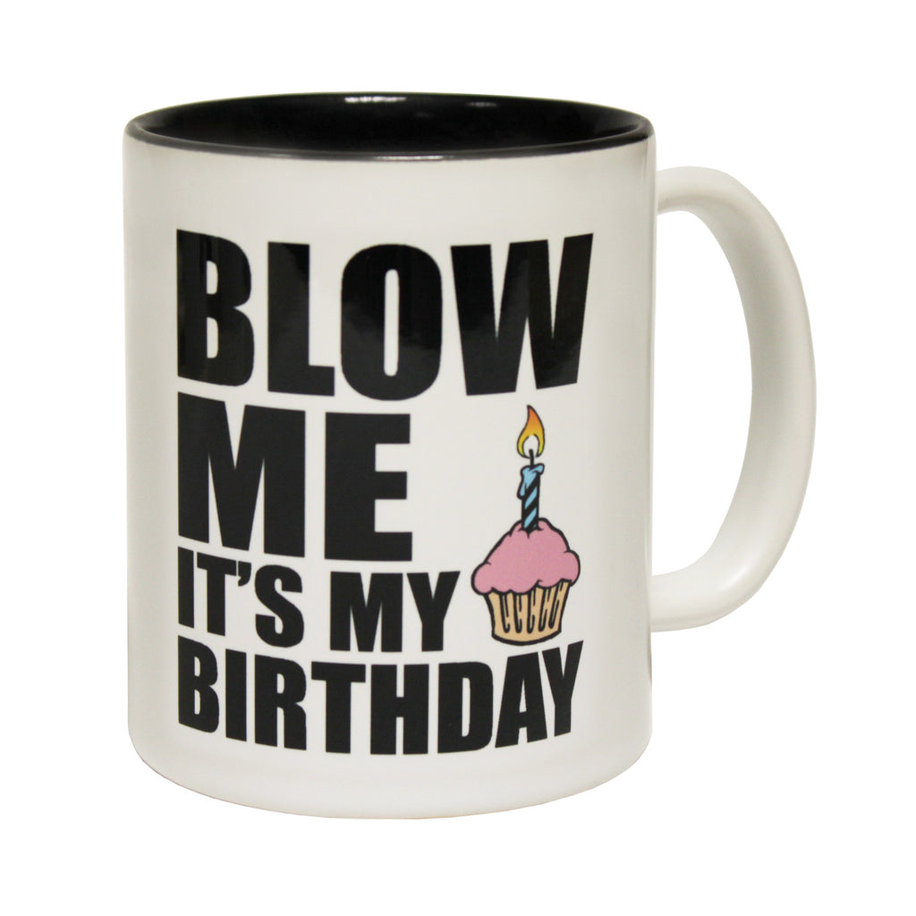 123t Blow Me It's My Birthday Funny Mug