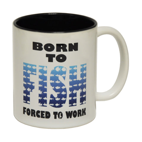 Drowning Worms Born To Fish Forced To Work Funny Fishing Mug