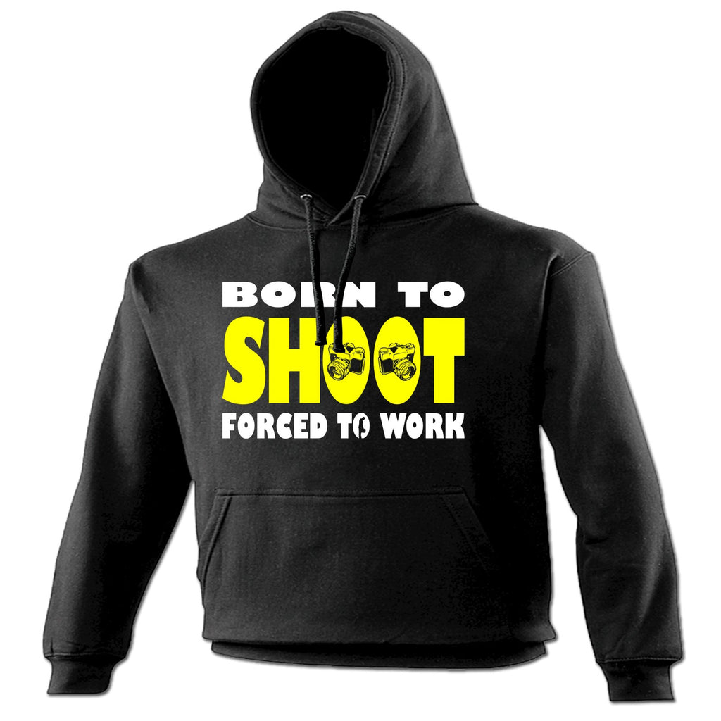 123t Born To Shoot Forced To Work Camera Design Funny Hoodie