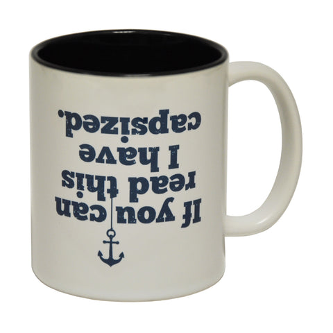 Ocean Bound If You Can Read This I Have Capsized Funny Sailing Mug