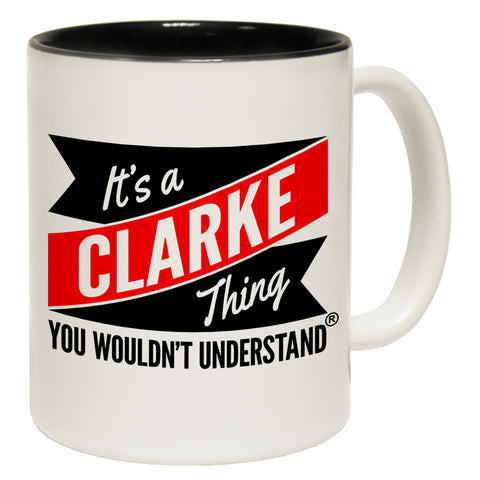 123t New It's A Clarke thing You Wouldn't Understand Funny Mug
