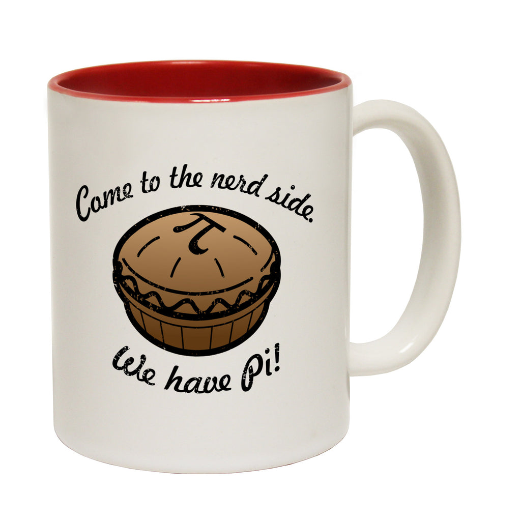 123t Come To The Nerd Side We Have Pi Funny Mug