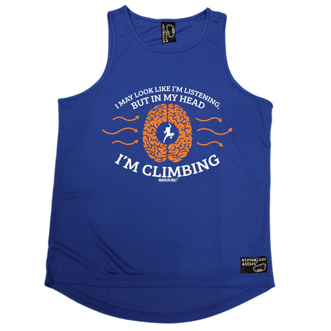 Adrenaline Addict I May Look Like I'm Listening In My Head I'm Rock Climbing Men's Training Vest