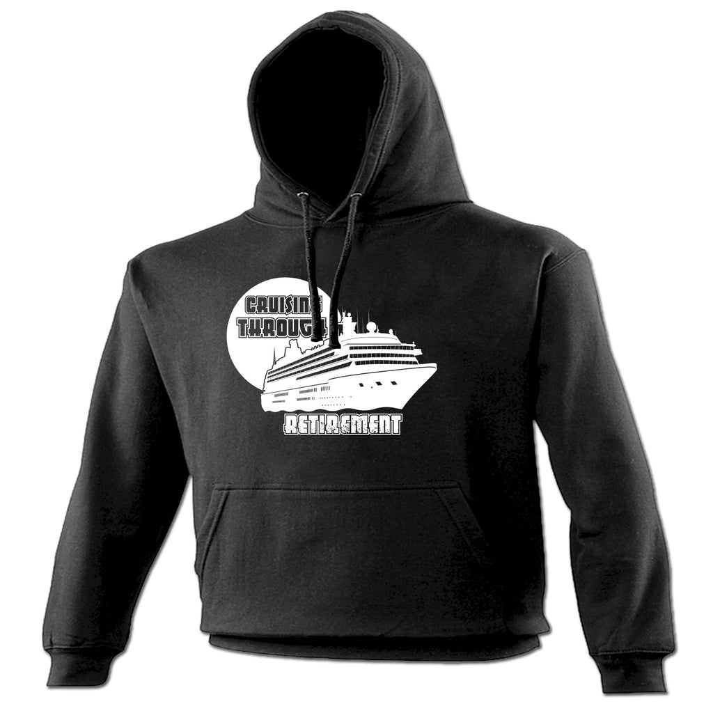 123t Cruising Through Retirement Ship Design Funny Hoodie