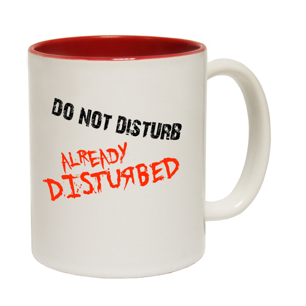 123t Do Not Disturb Already Disturbed Funny Mug
