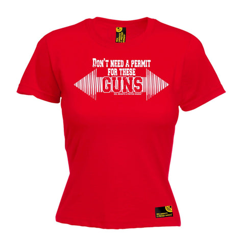 SWPS Women's Don't Need A Permit These Guns Sex Weights And Protein Shakes Gym T-Shirt
