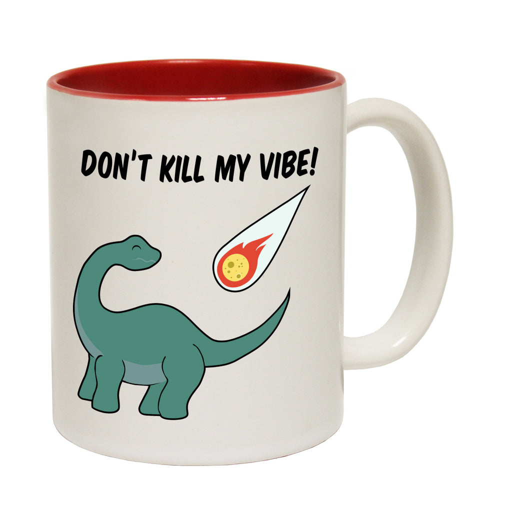 123t Don't Kill My Vibe Funny Mug