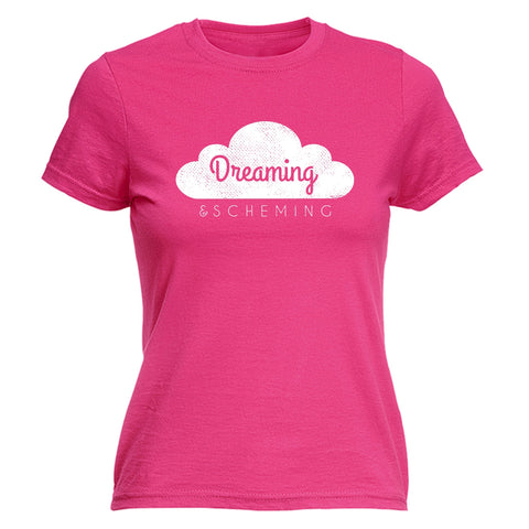 123t Women's Dreaming & Scheming Funny T-Shirt