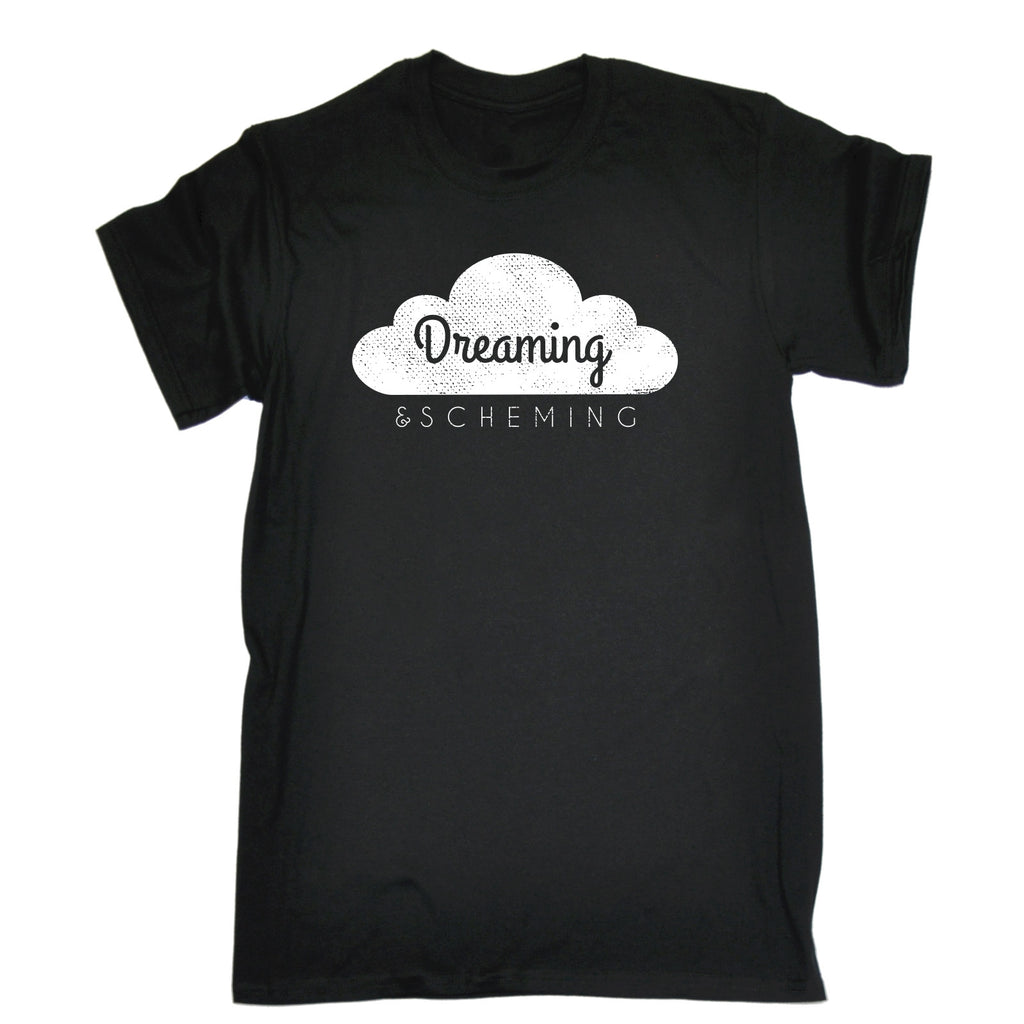123t Men's Dreaming & Scheming Funny T-Shirt