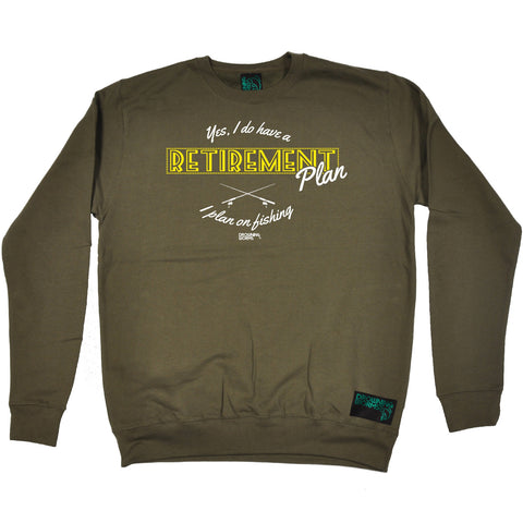 Drowning Worms Yes I Do Have A Retirement Plan I Plan On Fishing Sweatshirt