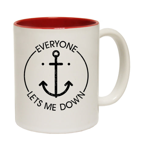 Ocean Bound Everyone Lets Me Down Sailing Funny Mug