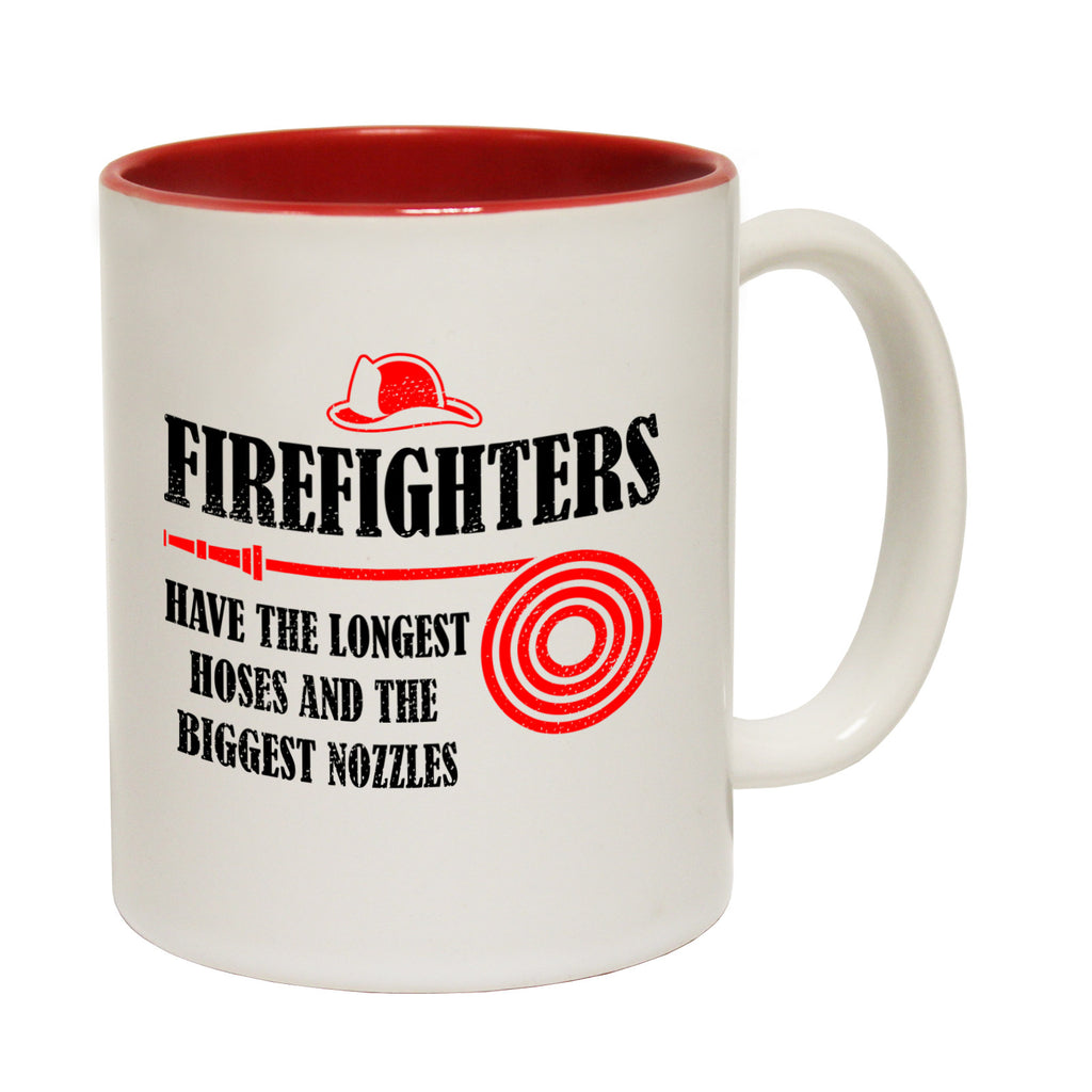 123t Firefighters Have The Longest Hoses And The Biggest Nozzles Funny Mug