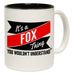123t New It's A Fox Thing You Wouldn't Understand Funny Mug, 123t Mugs