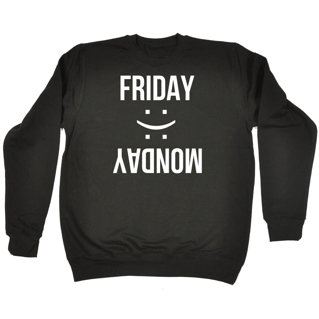 123t Friday Happy Monday Sad Smiley Design Funny Sweatshirt, 123t