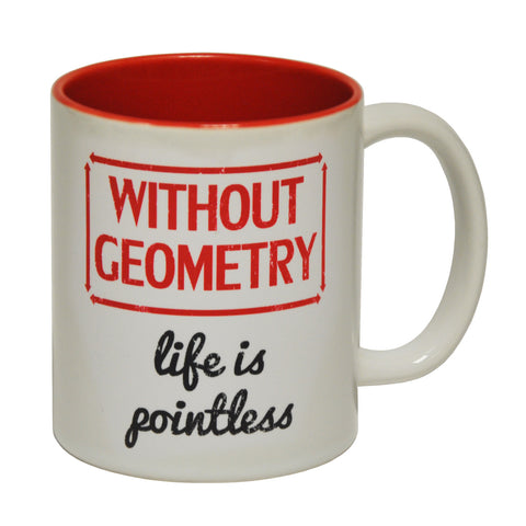 123t Without Geometry Life Is Pointless Funny Mug