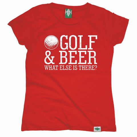 Out Of Bounds Women's Golf And Beer What Else Is There Golfing T-Shirt