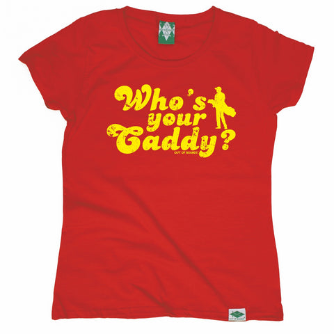 Out Of Bounds Women's Who's Your Caddy Golfing T-Shirt