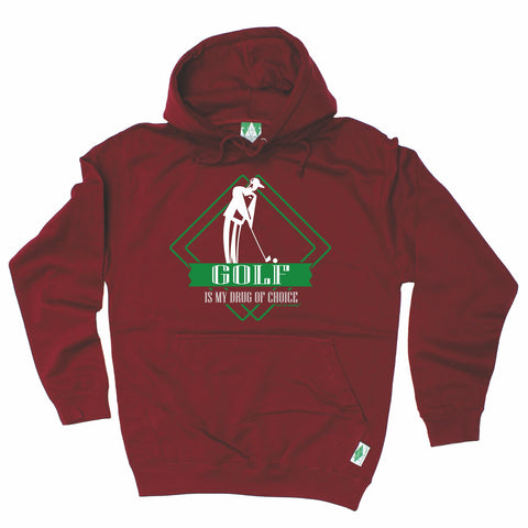 Out Of Bounds Golf Is My Drug Of Choice Golfing Hoodie