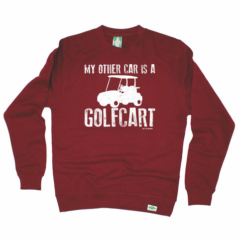 Out Of Bounds My Other Car Is A Golfcart Golfing Sweatshirt