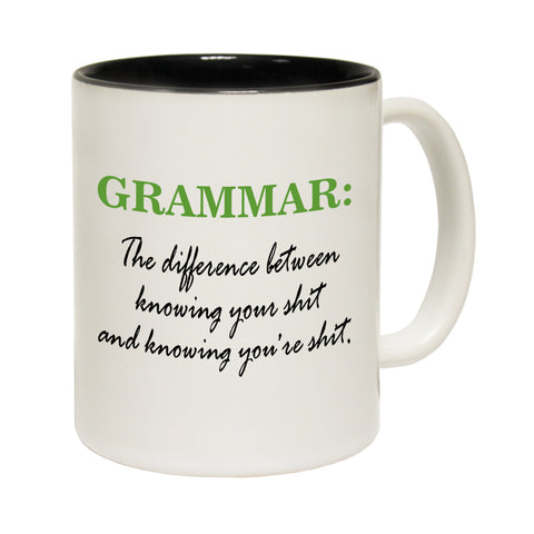 123t Grammar The Difference Between Knowing Your S*** Funny Mug
