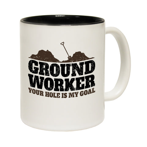 123t Ground Worker Your Hole Is My Goal Funny Mug