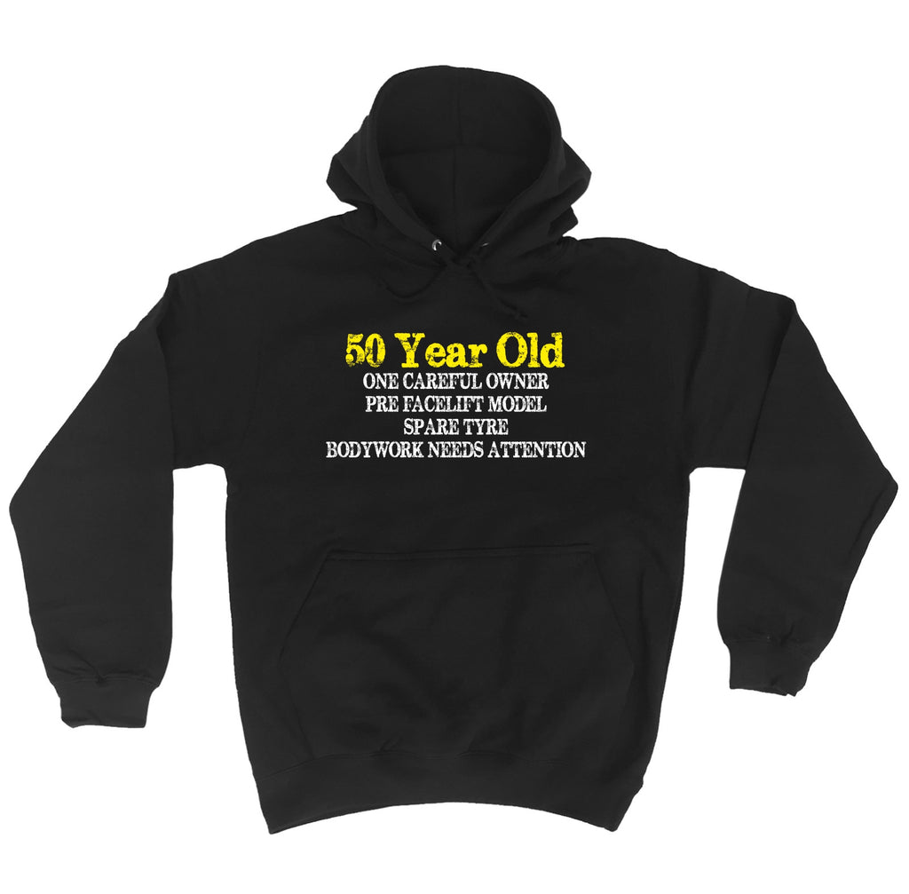 123t 50 Year Old ... One Careful Owner Funny Hoodie, 123t