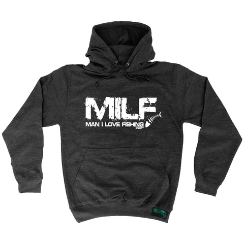 Drowning Worms MILF Man I Love Fishing Hoodie