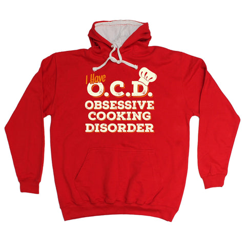 123t I Have OCD Obsessive Cooking Disorder Funny Hoodie