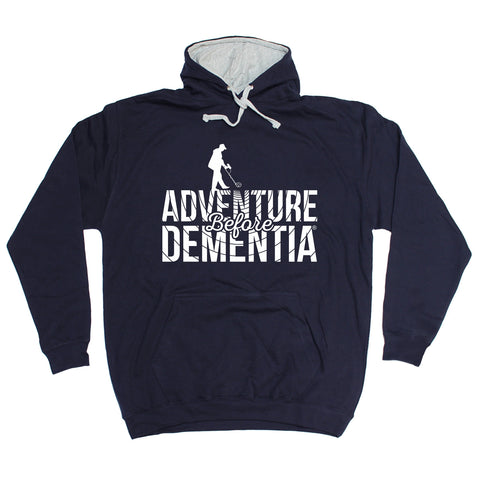 123t Adventure Before Dementia Metal Detector Funny Hoodie - 123t clothing gifts presents