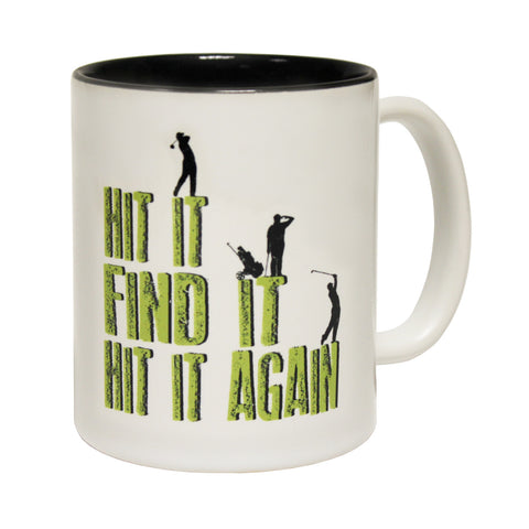 Out Of Bounds Hit It Find It Hit It Again Funny Golf Mug