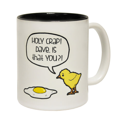 123t Holy Crap ! Dave Is That You ? ! Funny Mug, 123t Mugs