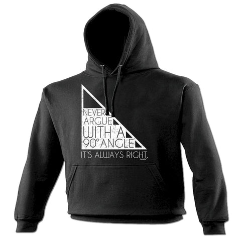 123t Never Argue With A 90 Degree Angle Funny Hoodie