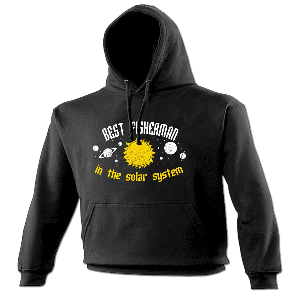 123t Best Fisherman In The Solar System Galaxy Design Funny Hoodie, 123t