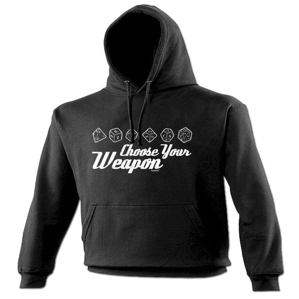123t Choose Your Weapon Dice Funny Hoodie