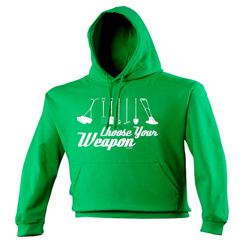 123t Choose Your Weapon Garden Funny Hoodie