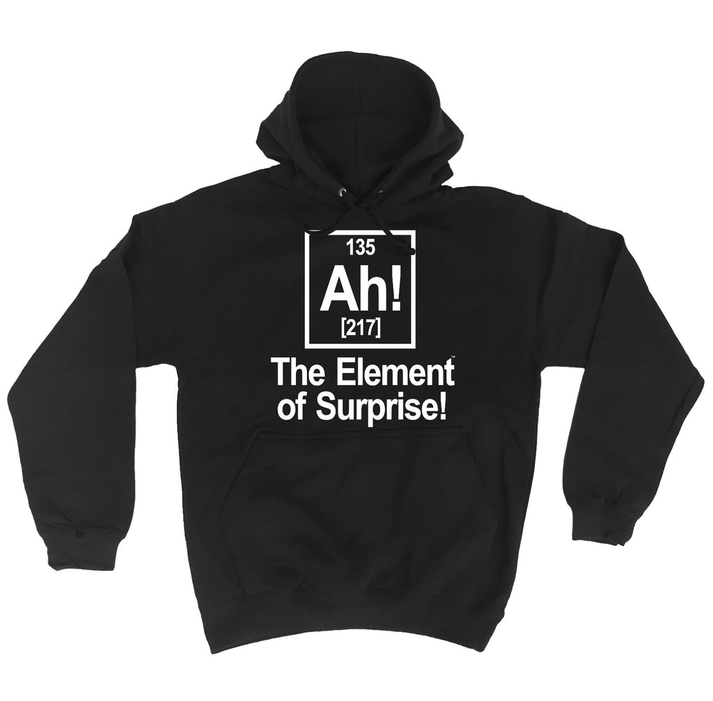 123t Ah The Element Of Surprise Funny Hoodie - 123t clothing gifts presents