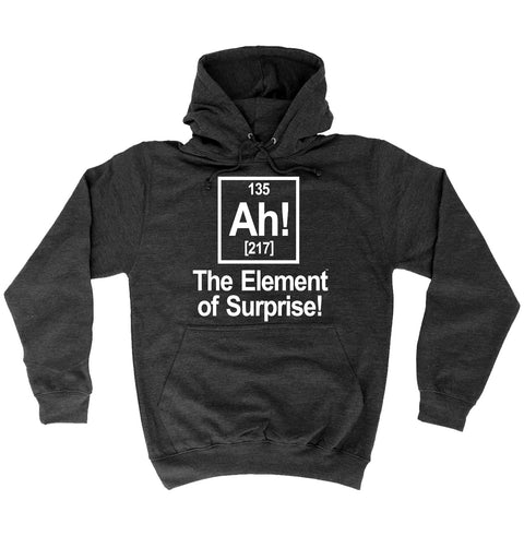 123t Ah The Element Of Surprise Funny Hoodie