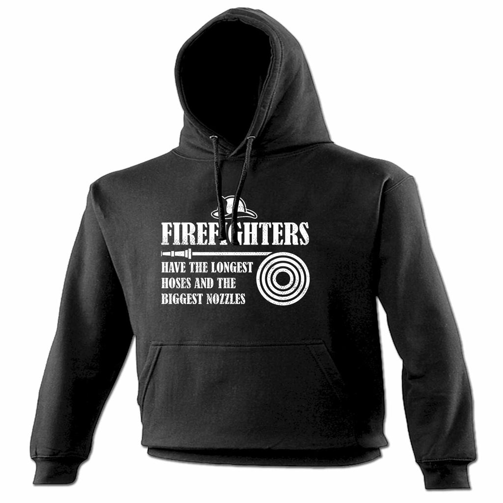 123t Firefighters Have The Longest Hoses And The Biggest Nozzles Funny Hoodie