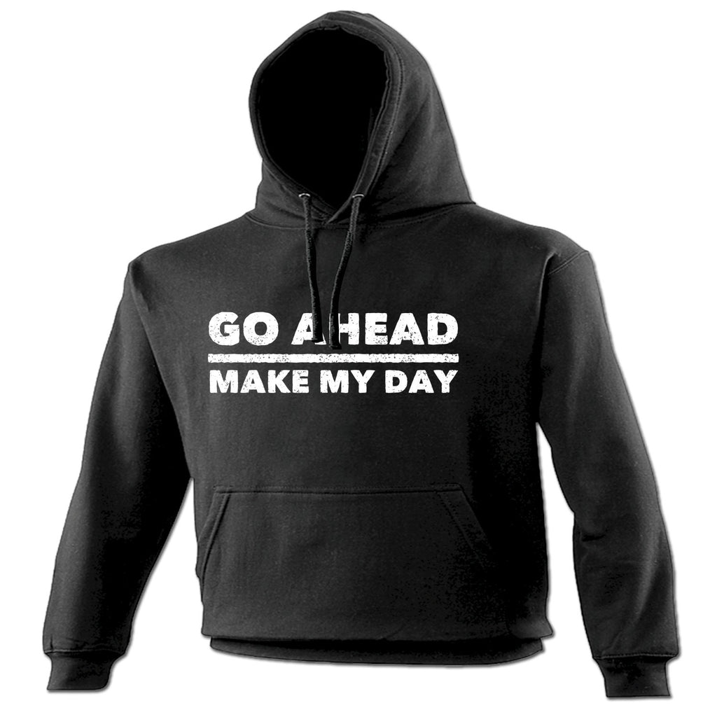 123t Go Ahead Make My Day Design Funny Hoodie