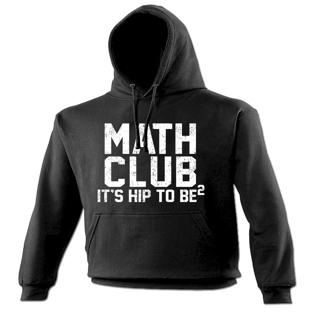 123t Math Club It's Hip To Be Square Funny Hoodie