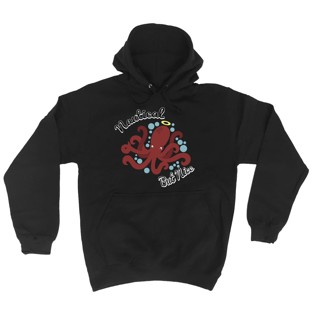 123t Nautical But Nice Octopus Design Funny Hoodie