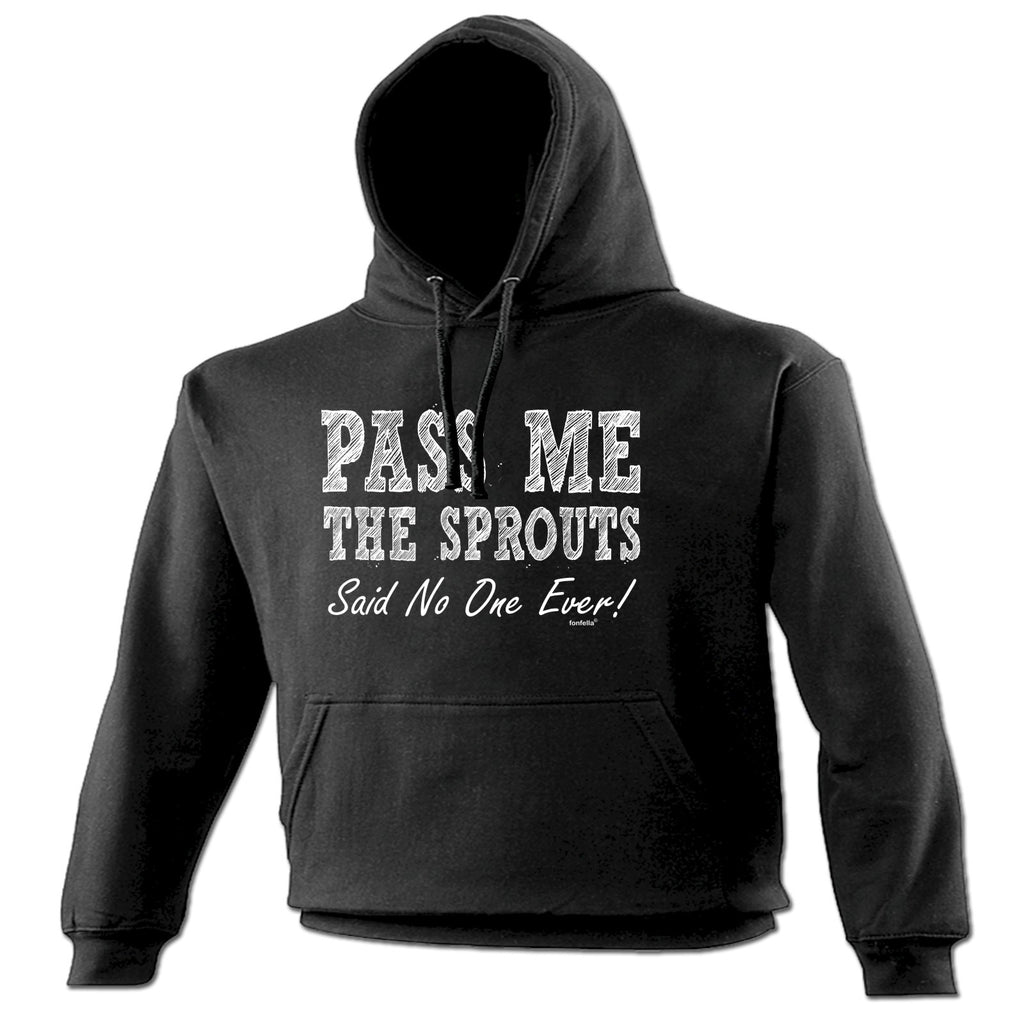 123t Pass Me The Sprouts Said No One Ever ! Funny Hoodie, 123t