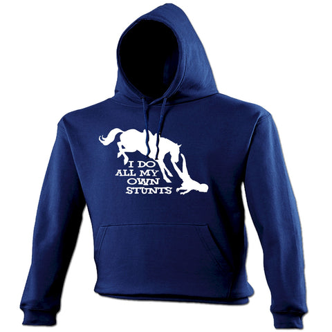 123t I Do All My Own Stunts Horse Funny Hoodie