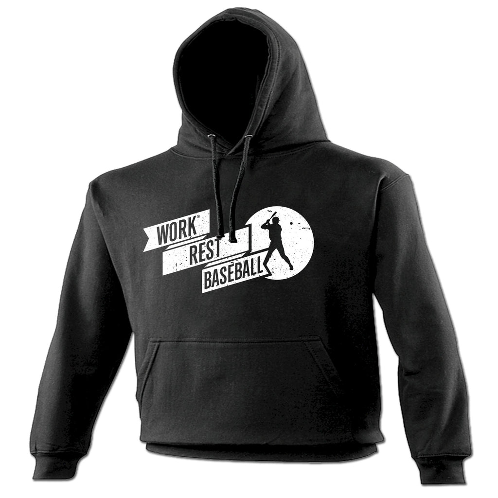 123t Work Rest Baseball Funny Hoodie