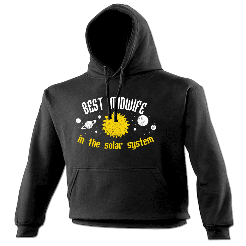 123t Best Midwife In The Solar System Galaxy Design Funny Hoodie - 123t clothing gifts presents