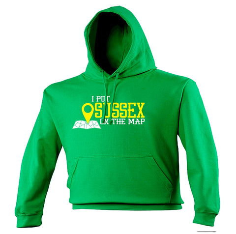 123t I Put Sussex On The Map Funny Hoodie