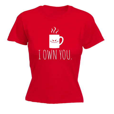 123t Women's I Own You Smiley Coffee Mug Design Funny T-Shirt